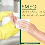 5 mẹo sử dụng găng tay cao su rửa chén bát không gây ngứa da