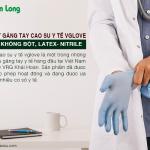 Phân biệt găng tay cao su y tế vglove có bột – không bột, latex – nitrile