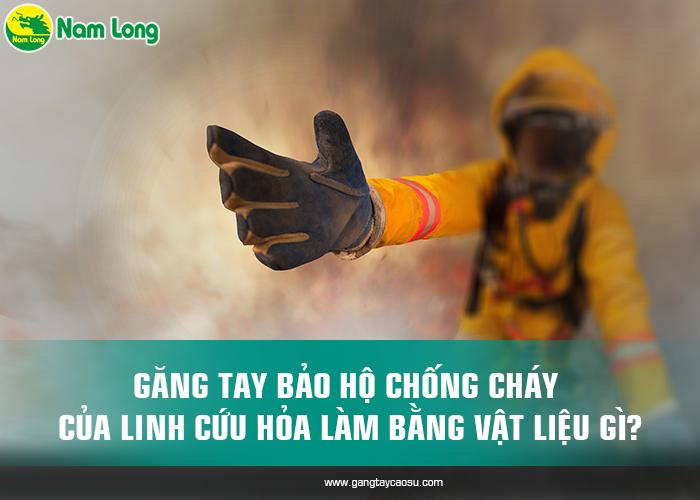 26-gang tay bao ho chong chay-1