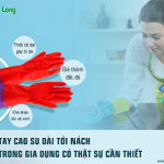 Găng tay cao su dài tới nách dùng trong gia dụng có thật sự cần thiết?