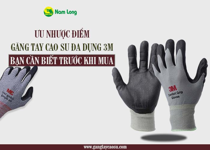 Ưu nhược điểm của găng tay cao su 3M bạn cần biết trước khi mua-1