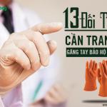 13 đối tượng cần trang bị găng tay bảo hộ lao động khi làm việc