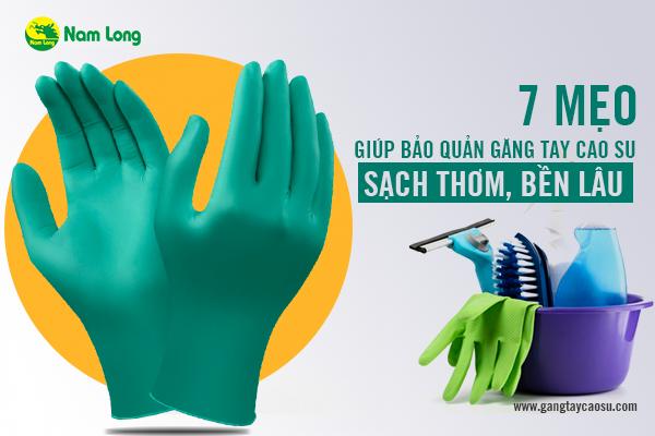7 mẹo giúp bảo quản găng tay cao su sạch thơm, bền lâu-1
