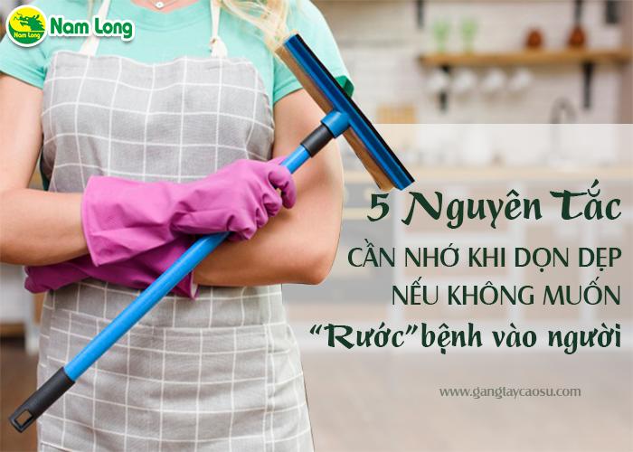 """5 nguyên tắc cần nhớ khi dọn dẹp nếu không muốn """"rước"""" bệnh vào người-1"""