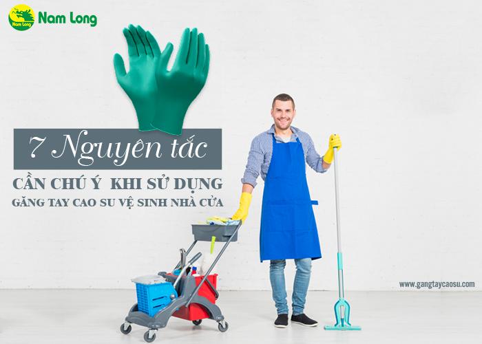 7 nguyên tắc cần chú ý khi sử dụng găng tay cao su vệ sinh nhà cửa-1