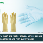 How much are rubber gloves? Where can we buy the authentic and high quality ones?