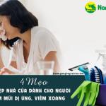 4 mẹo dọn dẹp nhà cửa dành cho người viêm mũi dị ứng, viêm xoang