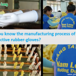 Do you know the manufacturing process of protective rubber-gloves?
