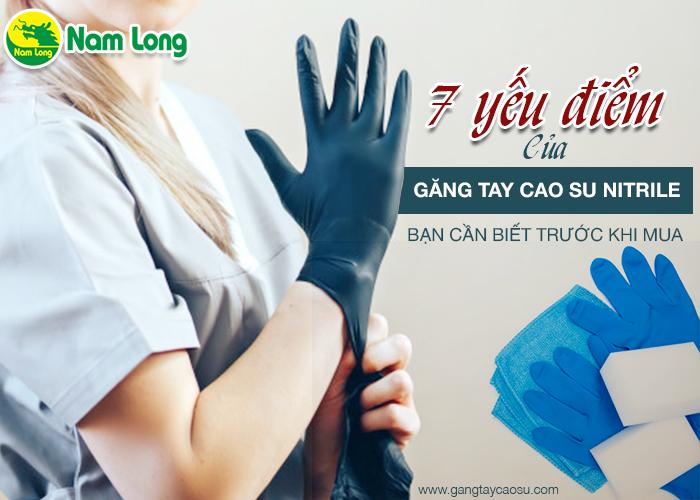 7 yếu điểm của găng tay cao su nitrile bạn cần biết trước khi mua-1