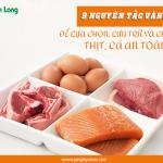 9 nguyên tắc vàng để lựa chọn, lưu trữ và chế biến thịt, cá an toàn