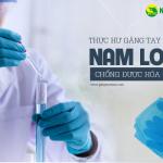 Thực hư găng tay cao su Nam Long chống hóa chất