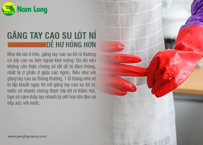 găng tay cao su lót nỉ rất dễ hư hỏng, dễ bị đâm thủng và rách