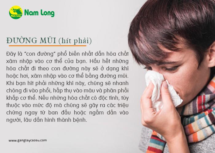 hóa chất rất dễ đi vào bằng đường mũi nếu không may bạn hít phải