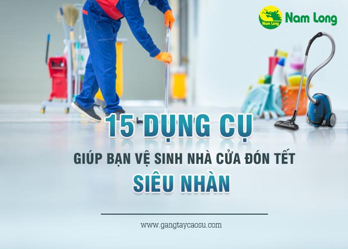 """15 dụng cụ giúp bạn vệ sinh nhà cửa đón Tết """"siêu nhàn"""""""