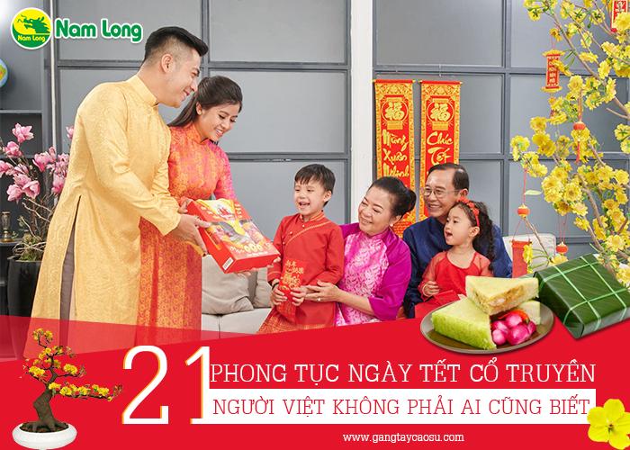 21 phong tục ngày Tết cổ truyền, người Việt không phải ai cũng biết