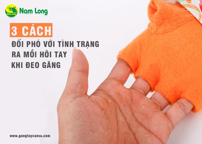 3 cách đối phó với tình trạng ra mồ hôi tay khi đeo găng-1