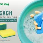 3 cách vệ sinh miếng rửa chén nhanh, gọn lại sạch khuẩn