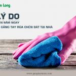 5 lý do bạn nên sắm ngay vài đôi găng tay rửa chén bát tại nhà