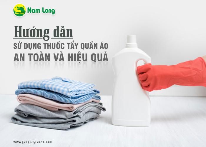 Hướng dẫn sử dụng thuốc tẩy để làm sạch an toàn và hiệu quả-1
