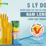 5 lý do khiến găng tay cao su công nghiệp Nam Long luôn hút khách