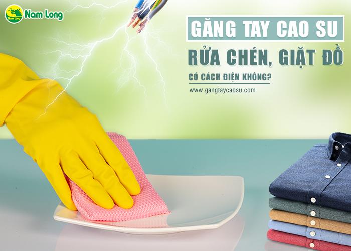 Găng tay cao su gia dụng có cách điện không-1