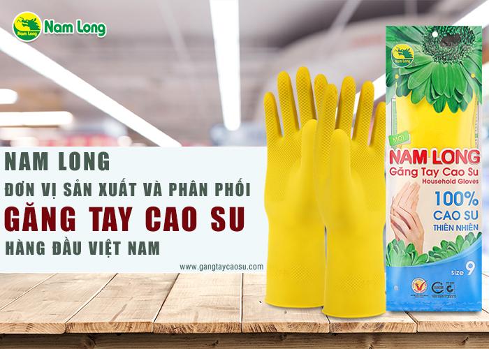găng tay cao su Nam Long là nơi sản xuất và cung cấp găng tay cao su giá sỉ hàng đầu Việt Nam