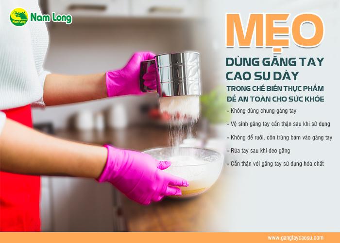 5 mẹo dùng găng tay cao su dày dùng trong chế biến thực phẩm an toàn sức khỏe