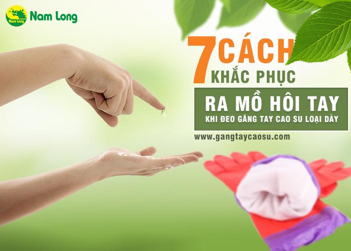 7 cách khắc phục ra mồ hôi tay khi đeo găng tay cao su loại dày-1
