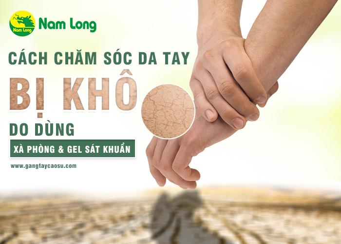 Cách chăm sóc da tay bị khô do dùng xà phòng và gel sát khuẩn-1