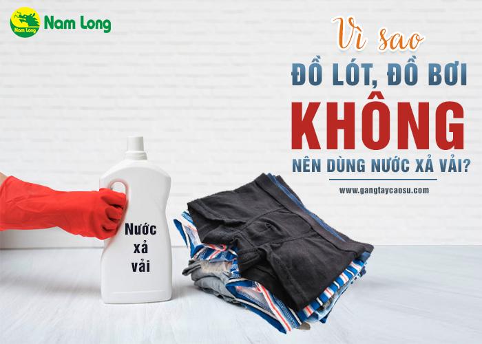 Vì sao đồ lót, đồ bơi không nên dùng nước xả vải-1