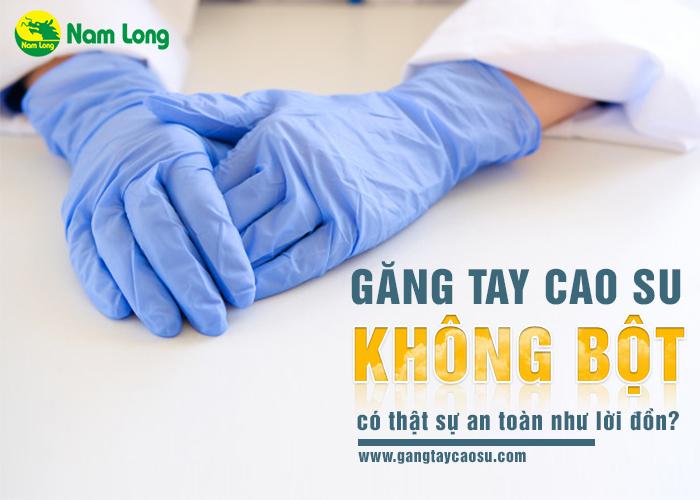 găng tay cao su không bột liệu có an toàn (1)