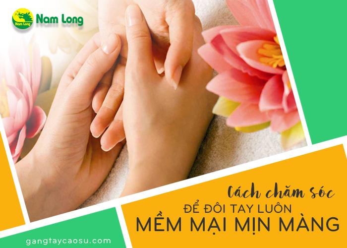 Cách chăm sóc để đôi tay luôn mềm mại mịn màng (3)