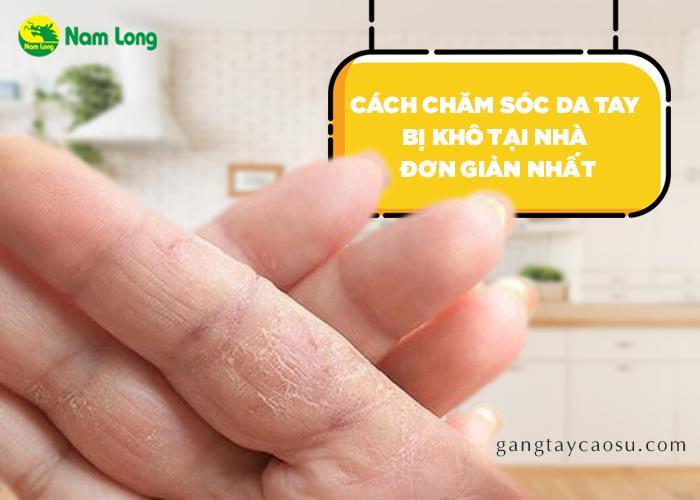 Cách chăm sóc da tay bị khô tại nhà đơn giản nhất (1)