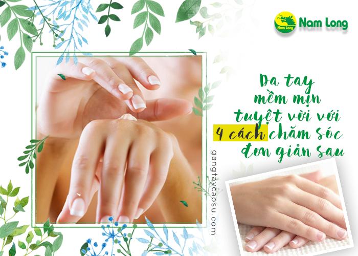 Da tay mềm mịn tuyệt vời với 4 cách chăm sóc đơn giản sau (2)