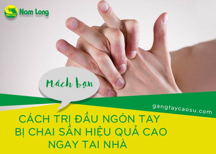 Mách bạn cách trị đầu ngón tay bị chai sần hiệu quả cao ngay tại nhà (2)