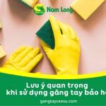 Găng tay cao su bảo hộ và những điều bạn cần phải biết