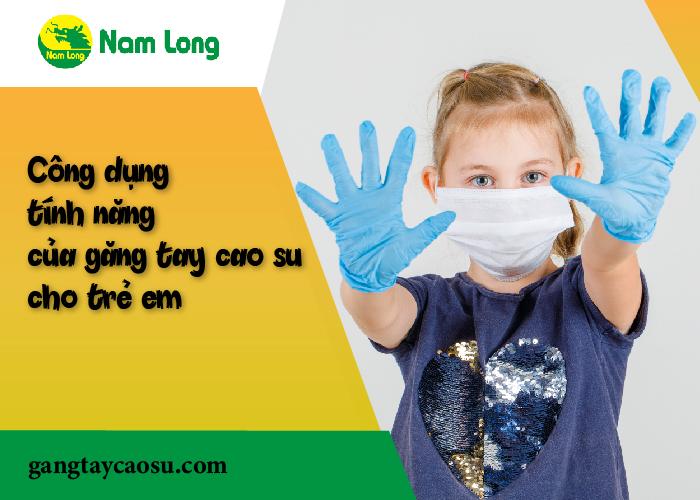 Găng tay cao su cho trẻ em có thực sự cần thiết hay không--02