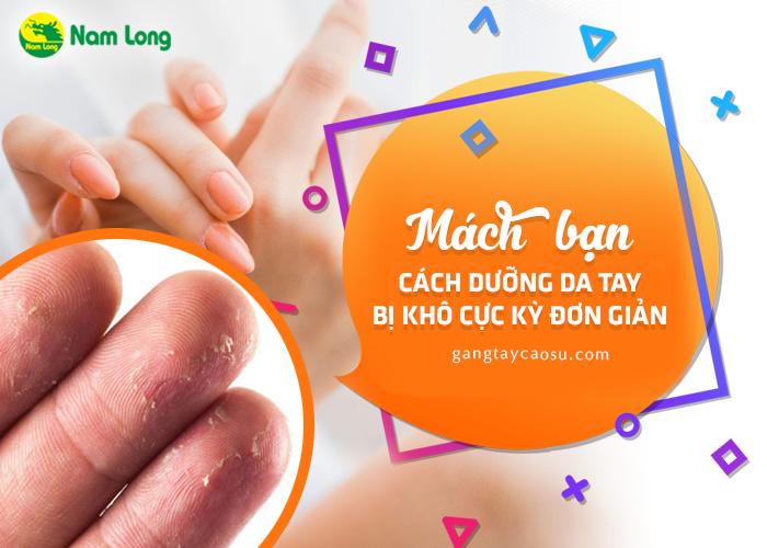 Mách bạn cách dưỡng da tay bị khô cực kỳ đơn giản (2)