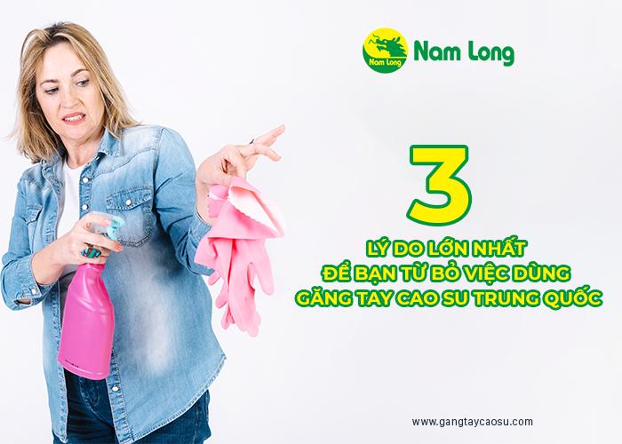 3 lý do lớn nhất để bạn từ bỏ việc dùng găng tay cao su Trung quốc 2