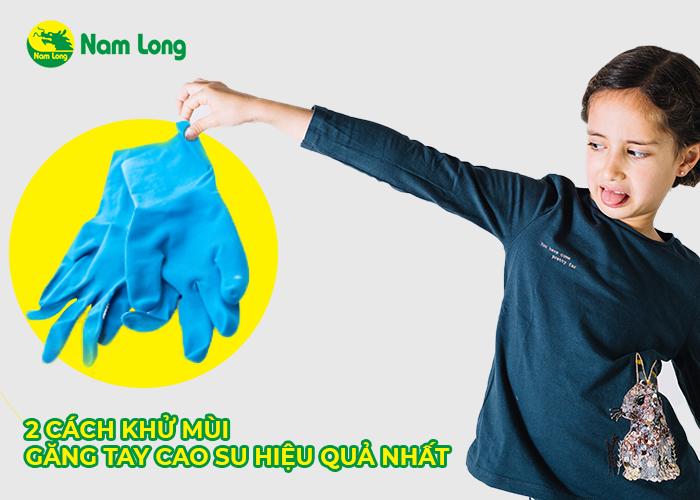 Mách bạn 2 cách khử mùi găng tay cao su hiệu quả nhất (1)