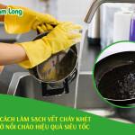 5 cách làm sạch vết cháy ở nồi chảo hiệu quả siêu tốc