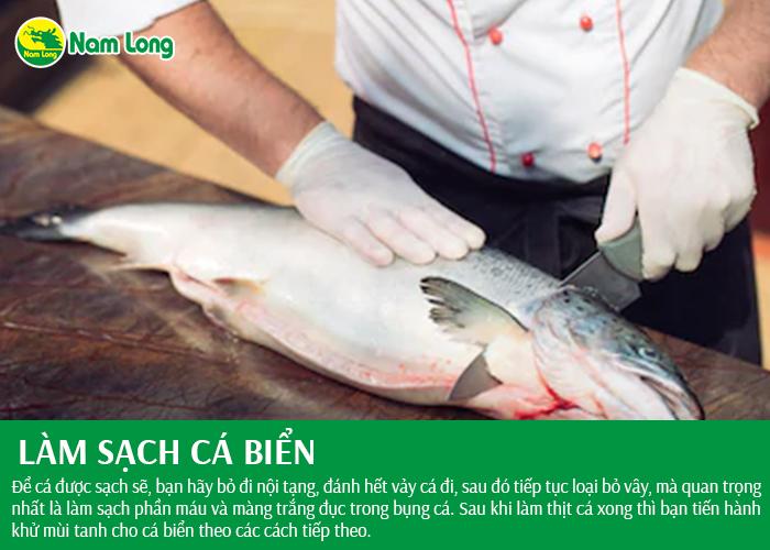 6 cách làm sạch cá biển nhanh, tươi ngon và không bị tanh (3)