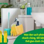 Mẹo dọn sạch phòng tắm nhanh chóng, tiết kiệm tối đa thời gian dành cho bạn